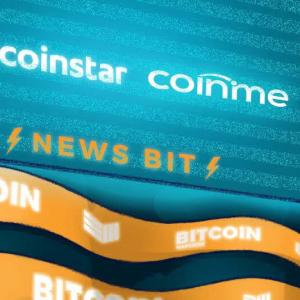 Coinme and Coinstar Expand Bitcoin Kiosk Service