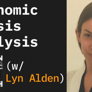 Video: Fed Watch — Economic Crisis Analysis With Lyn Alden