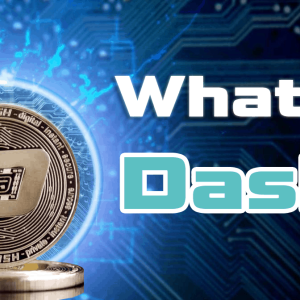 What Is Dash Cryptocurrency? The Ultimate Guide
