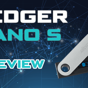Ledger Nano S Review: Best-Selling Wallet, Still King in 2019?