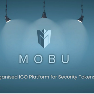 Blockchain Startup MOBU is an Ease-of-Access, Tokenized Security ICO Launch Platform