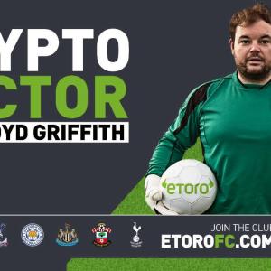 eToro Launches #WelcomeToTheClub Premier League UK Campaign