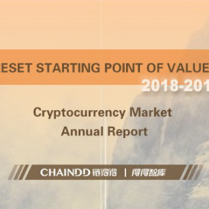 ChainDD Exclusive | Recap of Top 30 Cryptocurrencies in terms of Market Values: Upgrade of Public Blockchain Technology
