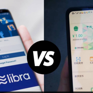 Libra vs. DCEP? The Battle for the Future of Money Heats Up