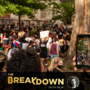 The Revolution Will Be Retweeted: The Breakdown Weekly Recap