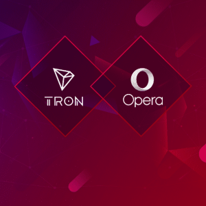 Opera Plans To Support Tron DApps and TRC-20 Tokens on its Web3 Browser
