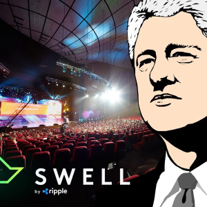 Bill Clinton, SEC, EBay: Who else is attending Swell? Are you buying XRP?