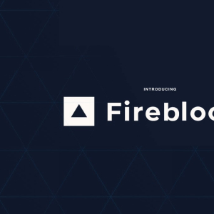 Fidelity Investments Companies Funding Crypto-Security Firm Fireblocks
