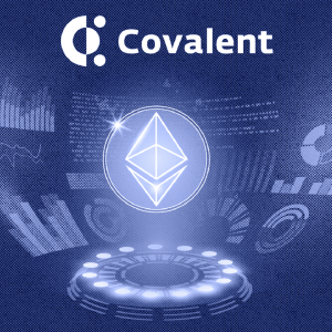 Covalent: Enterprise-Level Blockchain and DeFi Analytics Software Available to All