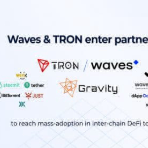 Tron and Waves Aim to Reach Mass-adoption of Inter-chain DeFi via Gravity