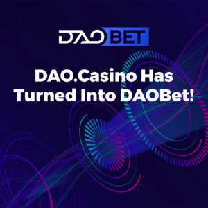 DAO.Casino Rebrands to DAOBet for Enhanced Market Positioning