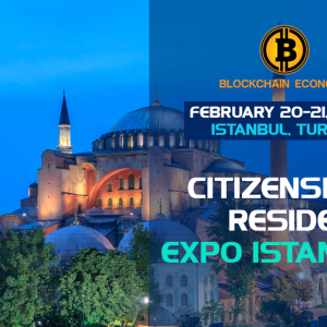 """""""Dual Citizenship, Citizenship Through Investment and Global Citizenship"""" Conference Will Take Place in Istanbul for the First Time"""
