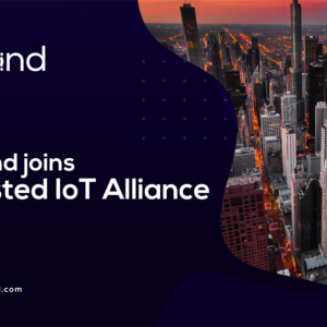 Elrond Joins the Trusted IoT Alliance to Facilitate a Sustainable IoT Ecosystem
