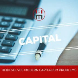 HEIDI Solves Modern Capitalism Problems