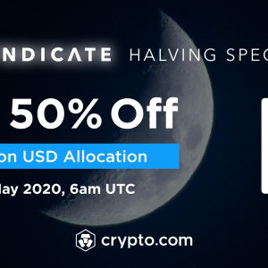 Crypto.Com Presents Halving Special With Bitcoin at 50% off on the Exchange