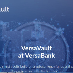 VersaBank Introduces New 'Digital Safety Deposit Box' For Cryptoasset Exchanges