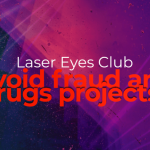 Laser Eyes – Protecting the Crypto Investor Community