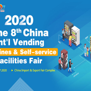 2020 Guangzhou Int'l Vending Machines and Self-service Facilities Fair is Here on March 4–6