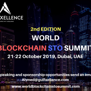 2nd Edition of World Blockchain STO Summit is Here on the 21st to the 22nd October 2019