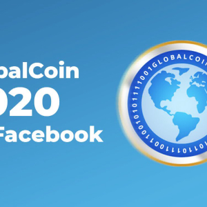 Facebook Reveals Plans of Launching Its Cryptocurrency 'GlobalCoin' in 2020
