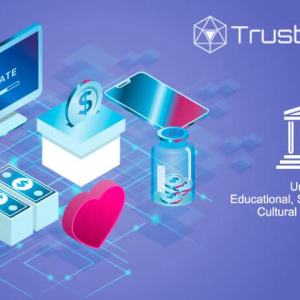 TrustVerse Partners With UNESCO For Developing Fundraising Platform