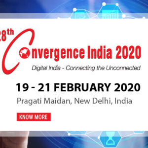 Convergence India 2020 to Witness the 'Next Level' of Innovation in Digital Technologies