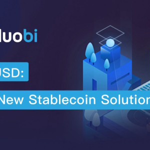 Don't Miss the HUSD Trading, Deposits oN Huobi Global that Start From Today
