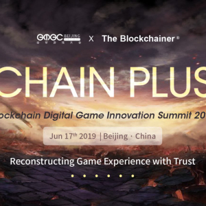 Amazing Blockchain Game Journey; The Blockchainer and GMGC will be Held on June 17th, 2019
