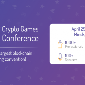 The third Crypto Games Conference is announced April 25-26, 2019 – Minsk, Belarus Registration is open!