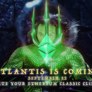 Are You Ready for the Ethereum Classic Atlantis Hard Fork?