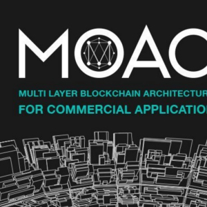 MOAC Platform Aims to Maximize Blockchain Network Performance and Address Adoption And Scalability Issues