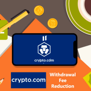 Crypto.com Sheds Withdrawal Fees on 12 Digital Currencies