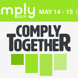 Compliance, Risk, Regulatory and Financial Leaders Join Forces at COMPLY2019 Conference