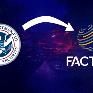 Factom. Inc. Rewarded by DHS for Developing Blockchain-based Security Solutions
