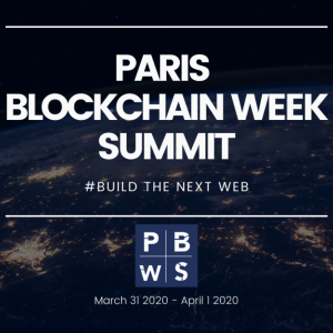 Paris Blockchain Week Summit Announces Its 2020 Speaker Lineup