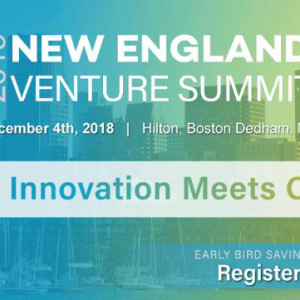 The New England Venture Summit Will Be Held on December 4, 2019