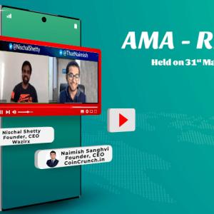 Naimish Sanghvi (CoinCrunch) AMA with Nischal Shetty (WazirX): Key Highlights