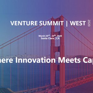 Venture Summit | West Connects VCs and Angels With the Most Innovative Companies