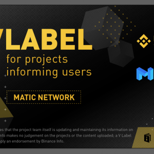 Matic Network Joins Binance Info's Transparency Initiative, Will Share Project Related Info