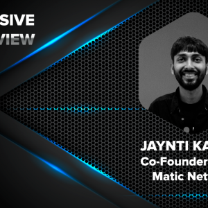 CryptoNewsZ Brings to you an Exclusive Interview with Jaynti Kanani, Co-founder and CEO of Matic Network