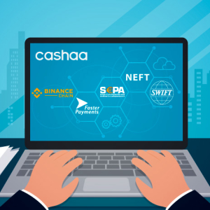 Cashaa Announces Collaboration With Binance to Connect With FPS, SEPA, NEFT, and SWIFT