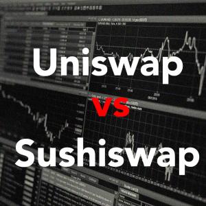 Uniswap vs Sushiswap: Sushiswap showing signs of vulnerability already