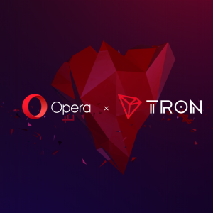 Opera Announces Support for Tron (TRX) Wallet. 300+ Million Users Will Be Able To Effortlessly Store TRX and TRC Tokens