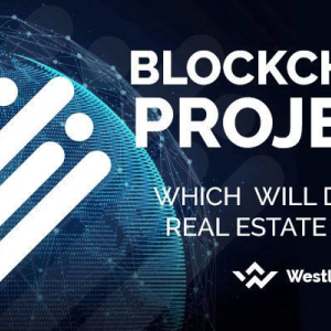 Blockchain Project, Which  Will Disrupt Real Estate Market
