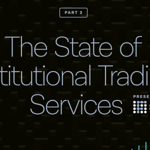 Crypto evolution: How market for institutional trading services evolved over time