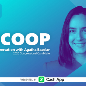 Agatha Bacelar, 2020 Congressional Candidate on The Scoop